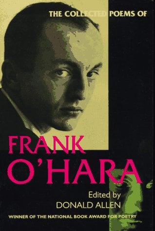 The Collected Poems of Frank O'Hara 9780520201668