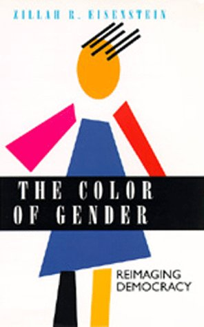 The Color of Gender: Reimaging Democracy 9780520084223
