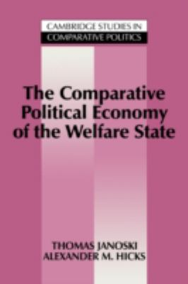 The Comparative Political Economy of the Welfare State 9780521434737