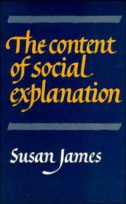 The Content of Social Explanation 9780521266673