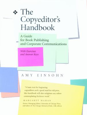 The Copyeditor's Handbook: A Guide for Book Publishing and Corporate Communications 9780520218345