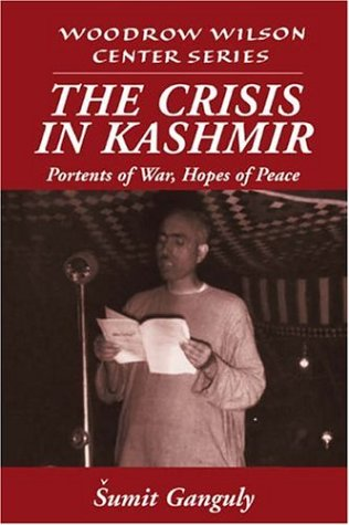 The Crisis in Kashmir: Portents of War, Hopes of Peace 9780521590662