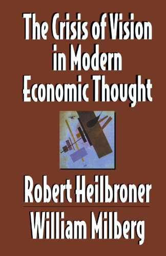 The Crisis of Vision in Modern Economic Thought 9780521497749