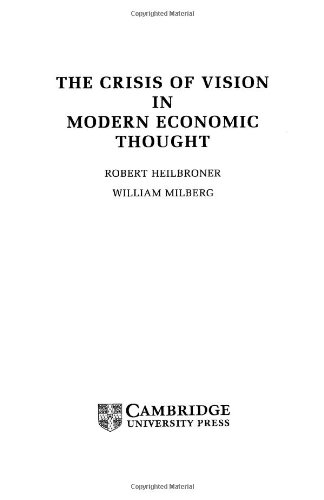 The Crisis of Vision in Modern Economic Thought 9780521497145