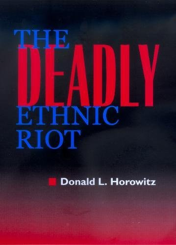 The Deadly Ethnic Riot 9780520224476