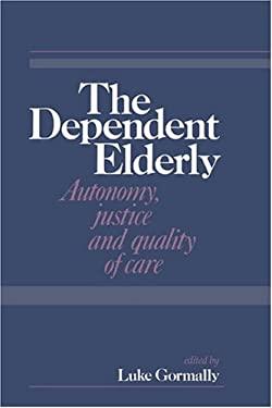 The Dependent Elderly 9780521415316