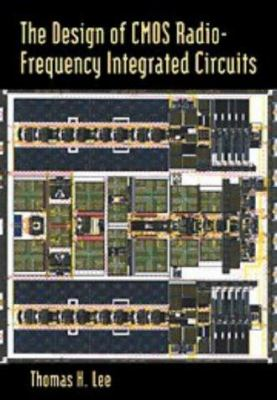 The Design of CMOS Radio-Frequency Integrated Circuits 9780521639224