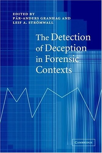 The Detection of Deception in Forensic Contexts 9780521541572