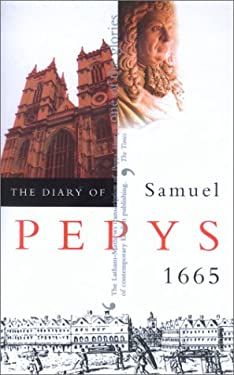 The Diary of Samuel Pepys: 1665 9780520226975