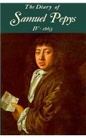 The Diary of Samuel Pepys, Vol. 4: 1663 9780520018570