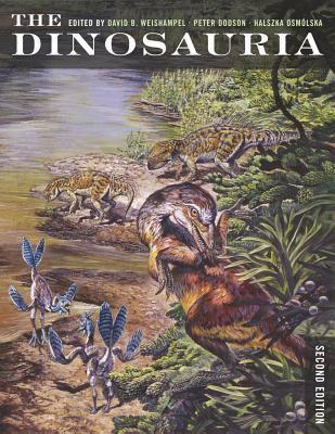 The Dinosauria 9780520254084