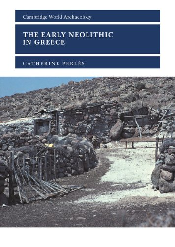 The Early Neolithic in Greece: The First Farming Communities in Europe 9780521801812
