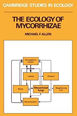 The Ecology of Mycorrhizae 9780521335539