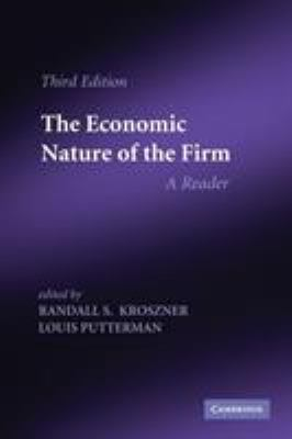 The Economic Nature of the Firm: A Reader 9780521141772