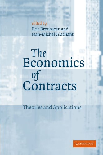 The Economics of Contracts: Theories and Applications 9780521893138