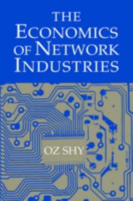 The Economics of Network Industries 9780521800952