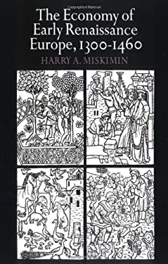 The Economy of Early Renaissance Europe, 1300 1460 9780521290210