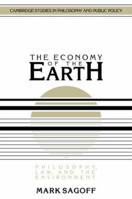 The Economy of the Earth: Philosophy, Law, and the Environment 9780521395663