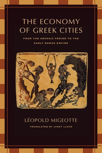 The Economy of the Greek Cities: From the Archaic Period to the Early Roman Empire 9780520253667