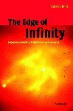 The Edge of Infinity: Supermassive Black Holes in the Universe 9780521814058