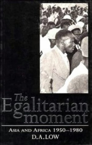 The Egalitarian Moment: Asia and Africa, 1950 1980 9780521567657