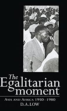 The Egalitarian Moment: Asia and Africa, 1950 1980 9780521496650