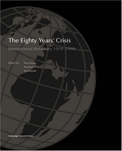 The Eighty Years' Crisis: International Relations 1919-1999 9780521667838