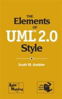 The Elements of UML 2.0 Style 9780521616782