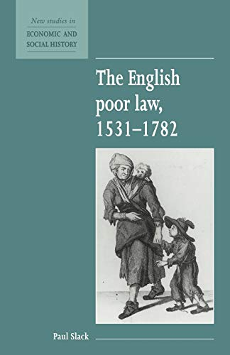 The English Poor Law, 1531 1782 9780521557856