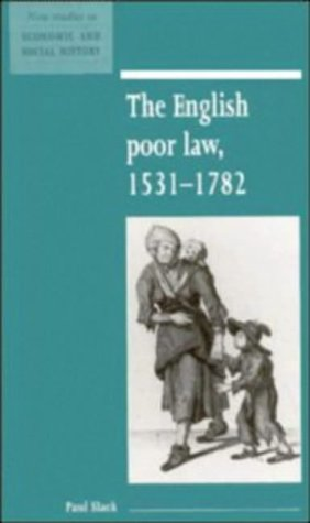 The English Poor Law, 1531 1782 9780521552684