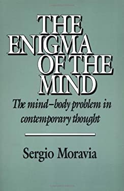 The Enigma of the Mind: The Mind-Body Problem in Contemporary Thought 9780521405577