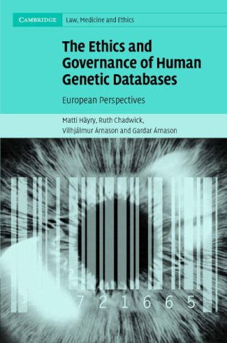 The Ethics and Governance of Human Genetic Databases: European Perspectives 9780521856621