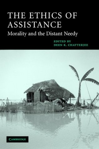 The Ethics of Assistance: Morality and the Distant Needy 9780521527422