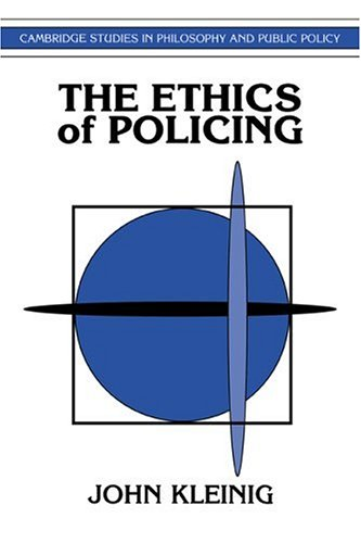 The Ethics of Policing 9780521484336