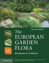 The European Garden Flora Flowering Plants: A Manual for the Identification of Plants Cultivated in Europe, Both Out-Of-Doors and