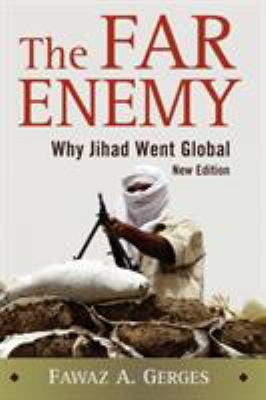 The Far Enemy: Why Jihad Went Global 9780521737432