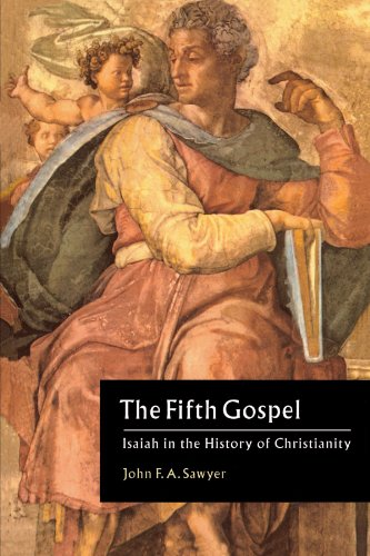 The Fifth Gospel: Isaiah in the History of Christianity 9780521565967