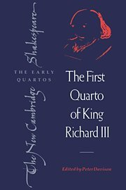 The First Quarto of King Richard III 9780521418188