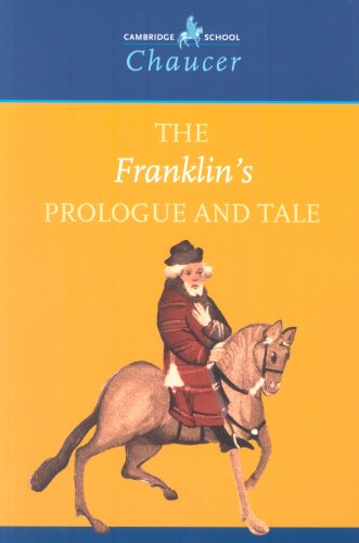 The Franklin's Prologue and Tale 9780521666442