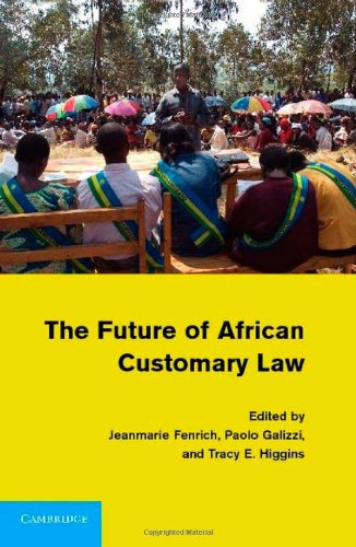 The Future of African Customary Law 9780521118538