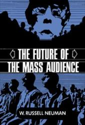 The Future of the Mass Audience 1749556