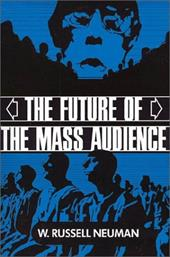 The Future of the Mass Audience 1750572