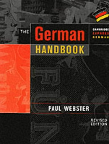 The German Handbook: Your Guide to Speaking and Writing German 9780521648608