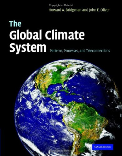 The Global Climate System: Patterns, Processes, and Teleconnections 9780521826426