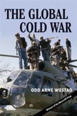 The Global Cold War: Third World Interventions and the Making of Our Times 9780521703147