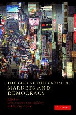 The Global Diffusion of Markets and Democracy 9780521878890