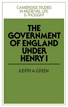 The Government of England Under Henry I 9780521375863