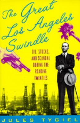 The Great Los Angeles Swindle 9780520207738