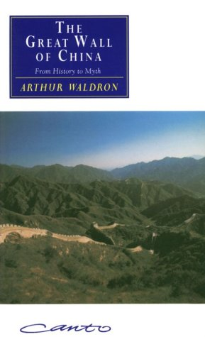 The Great Wall of China: From History to Myth 9780521427074