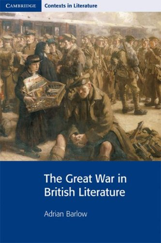 The Great War in British Literature 9780521644204